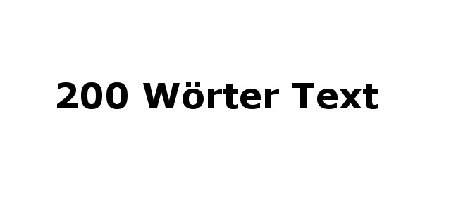 200 Wörter Text