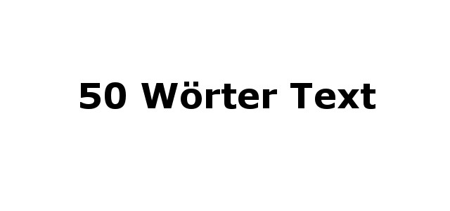 50 Wörter Text