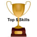 Top 5 Skills